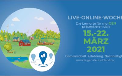 Ankündigung: 16 Lernorte für morGEN präsentieren sich vom 15. bis 22. März 2021